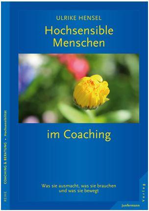 Hensel, Hochsensible Menschen im Coaching